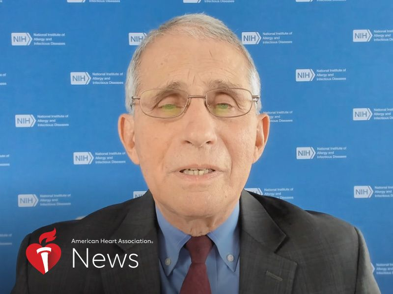 News Picture: AHA News: Fauci Offers a COVID-19 Lesson and Looks to the Future